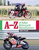 A-Z of Italian Motorcycle Manufacturers (English Edition)