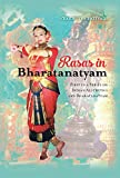 Rasas in Bharatanatyam: First in a Series on Indian Aesthetics and Bharatanatyam