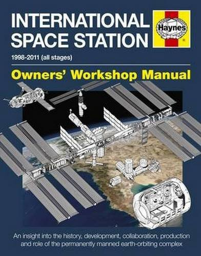 International Space Station Manual (New Ed) (Owners' Workshop Manual) (Hardcover)