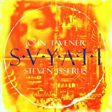 Tavener: Svyati, Eternal Memory, Akhmatova Songs, Hidden Treasure, Chant