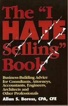 """The """"I-Hate-Selling"""" Book (English Edition) par [Boress CPA CVA, Allan S.]"""