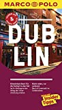 MARCO POLO Reiseführer Dublin: Reisen mit Insider-Tipps. Inklusive kostenloser Touren-App & Update-Service - John Sykes