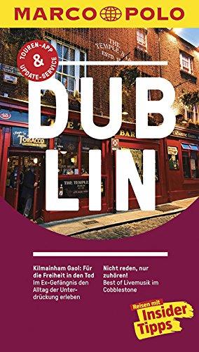MARCO POLO Reiseführer Dublin: Reisen mit Insider-Tipps. Inklusive kostenloser Touren-App & Update-Service