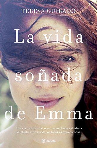La vida soñada de Emma (Volumen independiente n 1)