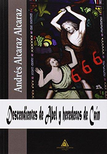 Descendientes de Abel y herederos de Caín