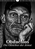 Obdachlos. Die Gesichter der Armut (Wandkalender 2019 DIN A4 hoch): Bilder vom glücklosen und einsamen Leben auf der Straße (Monatskalender, 14 Seiten ) (CALVENDO Menschen)