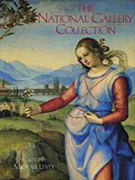 The National Gallery Collection par Michael Levey