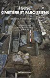 Eglise, cimetière et paroissiens : Bréal-sous-Vitré (Ille-et-Vilaine), étude historique, archéologique et anthropologique (VIIe-XVIIIe siècle)