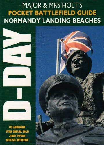major-and-mrs-holts-pocket-battlefield-guide-to-d-day-normandy-landing-beaches