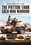 Patton Tanks (Images of War)
