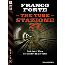 Stazione 27: 1 (The Tube)