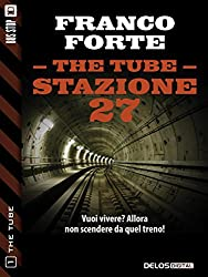Stazione 27 (The Tube Vol. 1)