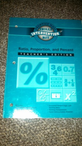 Ratio, Proportion and Percent Intervention Unit Workbook Teacher's Edition: Part of Math Skills Intervention Kit