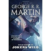 Wild Cards III: Jokers Wild (Wild Cards (Paperback))