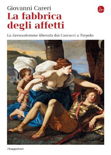 La fabbrica degli affetti (La cultura Vol. 688) (Italian Edition ...
