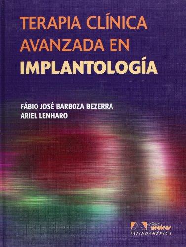 Terapia Clínica Avanzada En Implantología por F.J. Barboza