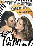 Britney & Kevin: Chaotic... The DVD & More (Bonus CD) by Kevin Federline