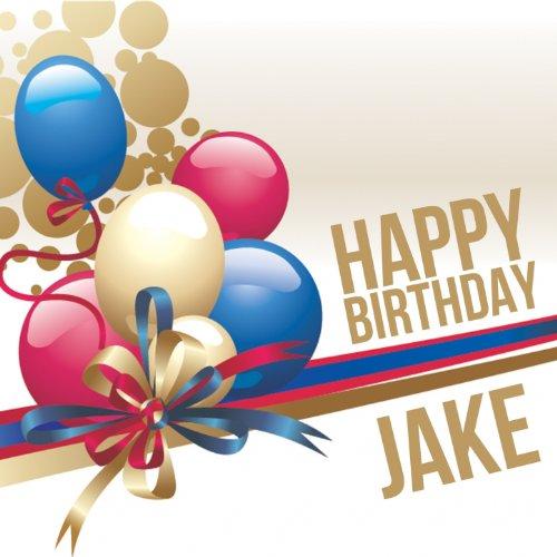 Happy Birthday Jake (Jake Birthday Happy)