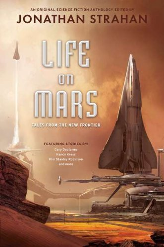 Life on Mars: Tales from the New Frontier by Strahan, Jonathan (2011) Hardcover