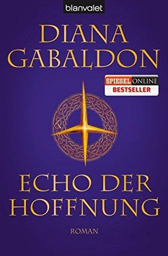 Echos In Der (Echo der Hoffnung: Roman (Die Highland-Saga, Band 7))