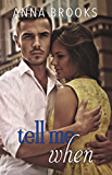 Tell Me When (It's Kind Of Personal Book 4)