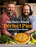 The Hairy Bikers' Perfect Pies: The Ultimate Pie Bible from the Kings of Pies (English Edition)