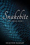 Snakebite: Alpha Squad, Book 1 by Heather Ramsay