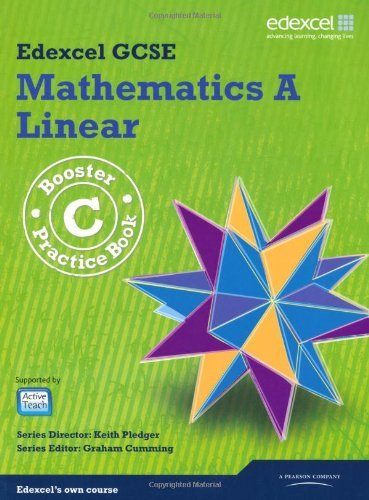 GCSE Mathematics Edexcel 2010: A Booster C Practice Book (GCSE Maths Edexcel 2010) by Kevin Tanner...