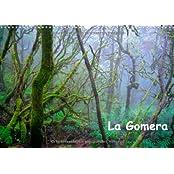 La Gomera (Wandkalender 2014 DIN A4 quer): Traumhafte Landschaften, geheimnisvolle Urwälder und unberührte Natur - das ist die Insel La Gomera. (Monatskalender, 14 Seiten)