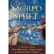 The Sacred Shift (English Edition)