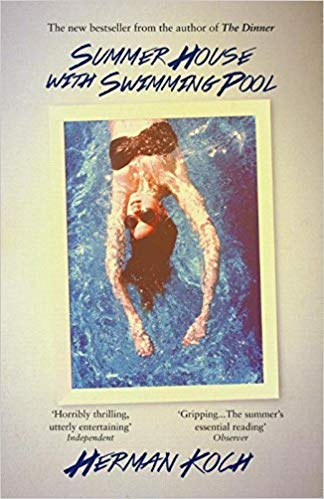 Summer House with Swimming Pool [Paperback] Herman Koch