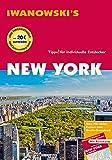 New York - Reiseführer von Iwanowski: Individualreiseführer mit Extra-Stadtplan und Karten-Download (Reisehandbuch)