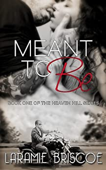 Meant To Be (Heaven Hill Book 1) (English Edition) von [Briscoe, Laramie]