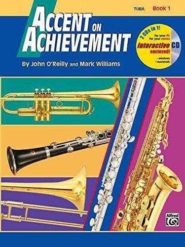 Accent on Achievement, Book 1 (Tuba): Die Band-Methode zur Förderung von Kreativität und Musikalität