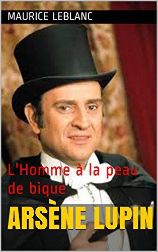 Arsène Lupin: L'Homme à la peau de bique