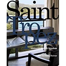 Saint Tropez: Contemporary & Timeless