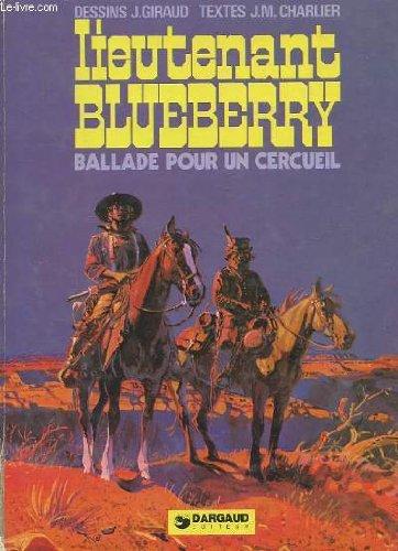 LIEUTENANT BLUEBERRY BALLADE POUR UN CERCUEIL