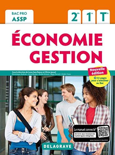Économie Gestion 2de, 1re, Tle Bac Pro ASSP (2018) - Pochette élève par Olivier Januel