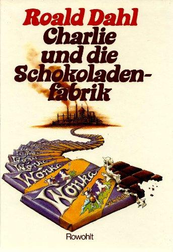 Buchseite und Rezensionen zu 'Charlie und die Schokoladenfabrik' von Roald Dahl