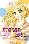 Strobe Edge, Vol. 5 by Io Sakisaka par Sakisaka