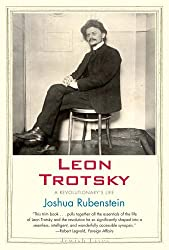 Leon Trotsky: A Revolutionary's Life (Jewish Lives) by Joshua Rubenstein (2013-09-24)