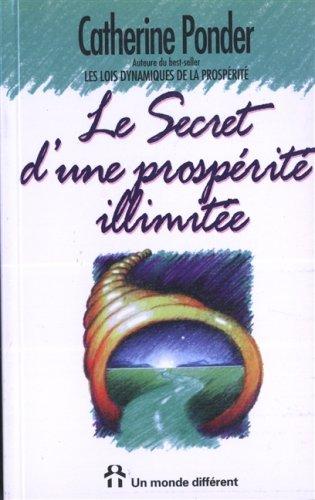 Les secrets d'une prospérité illimitée
