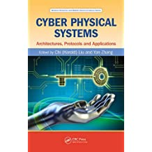 Cyber Physical Systems: Architectures, Protocols and Applications (Wireless Networks and Mobile Communications)