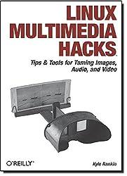 Linux Multimedia Hacks