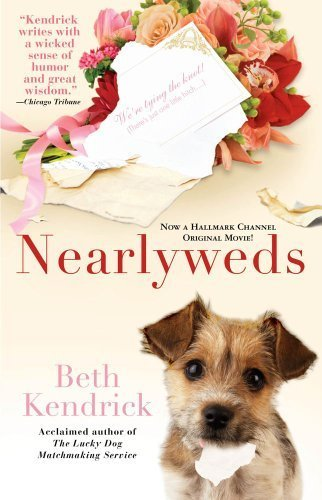 Nearlyweds by Beth Kendrick (2006-11-07)