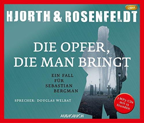 Die Opfer, die man bringt: Ein Fall für Sebastian Bergman (3 MP3-CDs) (Die Fälle des Sebastian Bergman): Alle Infos bei Amazon