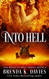 Into Hell (The Road to Hell Series, Book 4) (English Edition)