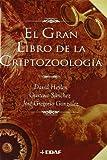 Gran Libro De La Criptozoologia, El (Mundo mágico y heterodoxo)