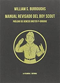 MANUAL REVISADO DEL BOY SCOUT par  William S. Burroughs
