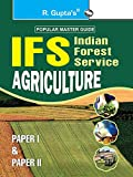 UPSC: IFS Agriculture Main Exam Guide (Paper I & II): Agriculture (Including Paper I & II) Main Exam Guide